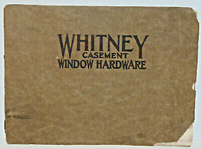 1920s? Whitney Casement Window Hardware Booklet, Whitney Window, Minneapolis, MN