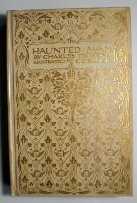 The Haunted Man, Charles Dickens, illustrated CE Brock, JM Dent 1907