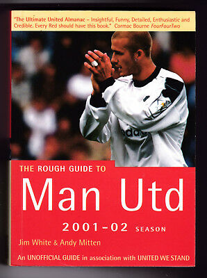 The Rough Guide To Man Utd 2001-02 Season, Very Good, Small Paperback (W)