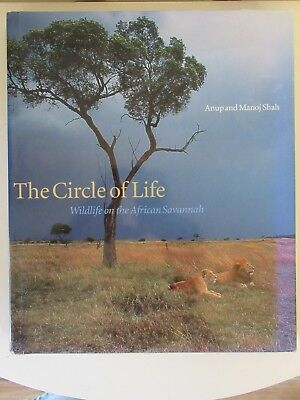 The Circle of Life, Wildlife on the African Savannah, hardback, Anup, Manoj Shah