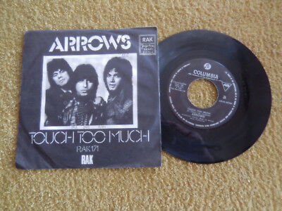 Arrows - Touch Too Much   7'' Ex-Yugoslavia