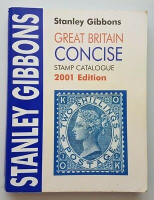 Stanley Gibbons 2001 Great Britain Concise Stamp Catalogue. Used.