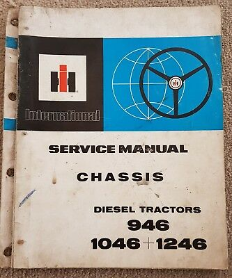International 946 1046 1246 Tractor Chassis Service Manual