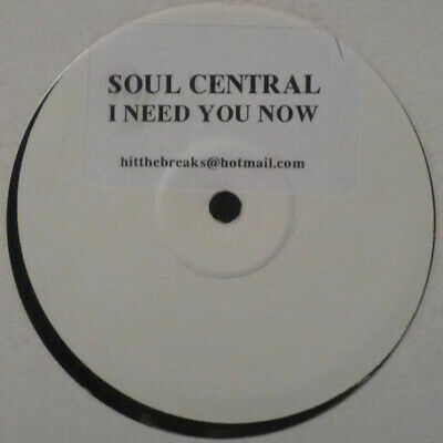 "Soul Central - I Need You Now / VG+ / 12"", Whi"