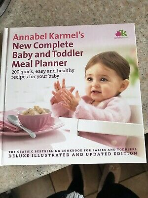 Annabel Karmel New Complete Baby And Toddler Meal Planner