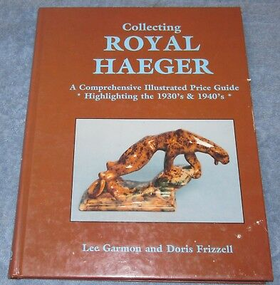 COLLECTING ROYAL HAEGAR by Lee Garmon & Doris Frizzell HC 1995 J827