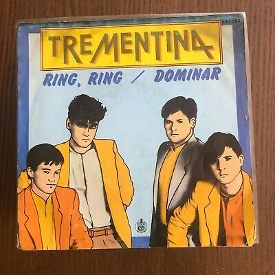 Trementina - Ring Ring / Dominar - Single Hispavox 1983 - José María Cano Mecano