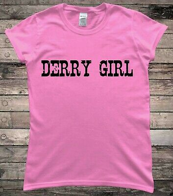 Derry Girl Irish Northern Irish Ladies T-Shirt