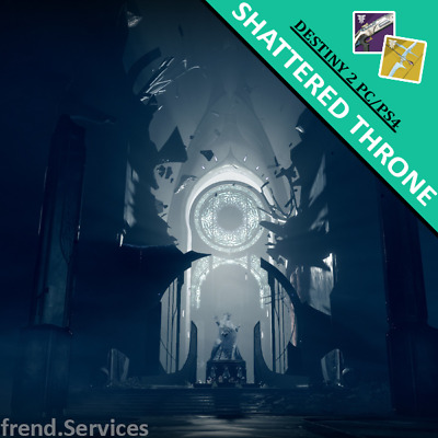 Shattered Throne Completion | Destiny 2 - PC/PS4