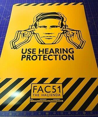 USE HEARING PROTECTION • FAC51 Hacienda Manchester • Poster Print • A4 - A2 size