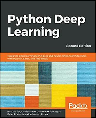 Python Deep Learning: Exploring deep learning techniques, neural network {P.D.F.