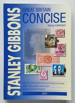 Stanley Gibbons 2010 Great Britain Concise Stamp Catalogue. Second hand.