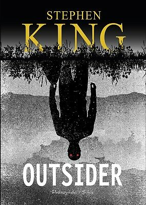 "STEPHEN KING  ""L'Outsider"" NEUF"