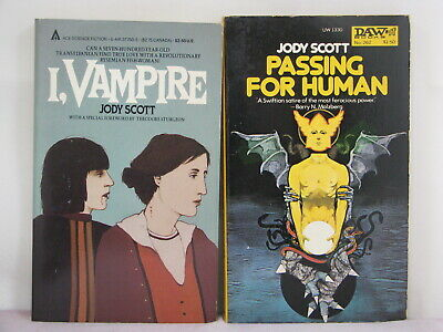 1sts,both signed by author, Passing for Human,I Vampire by Jody Scott(1988,PBOs)