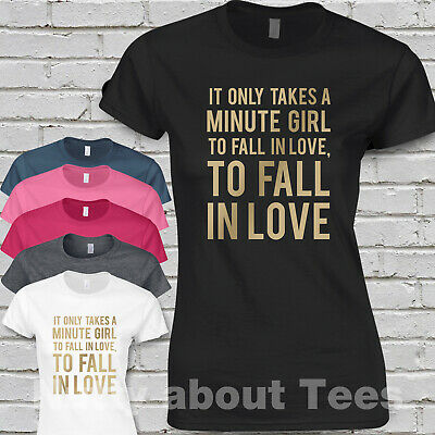 Take That Tour Ladies Fitted T-shirt SONG LYRICS IT ONLY TAKES MINUTE GIRL