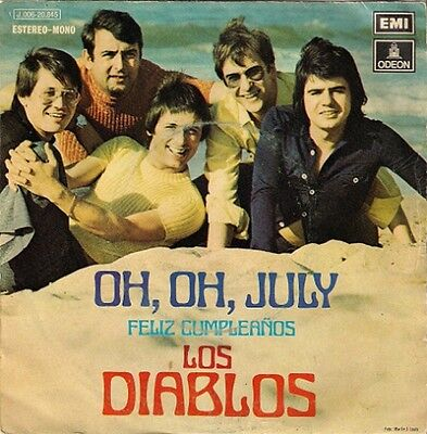 "Los Diablos - Oh, oh July / Feliz Cumpleanos 45 single 7"" EMI-ODEON 1972"