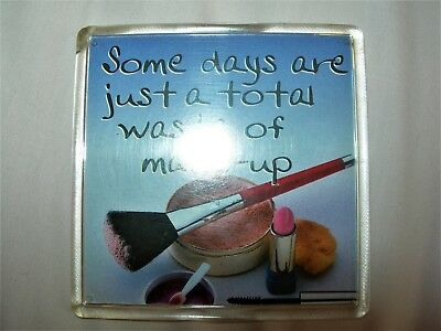 Magnet :Some Days Are Just A Waste Of Make-Up