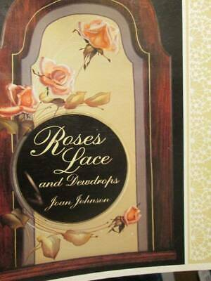 Roses Lace & Dewdrops Painting Book-Joan Johnson-Personalized & Autographed