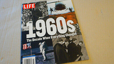 LIFE 2019, The 1960's, The Decade When Everything Changed MAGAZINE