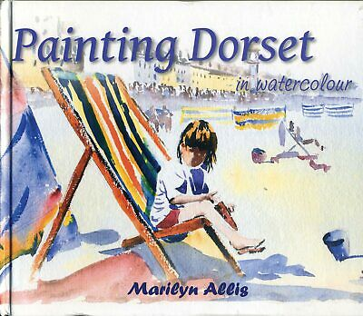 Painting Dorset in Watercolour Book with Marilyn Allis