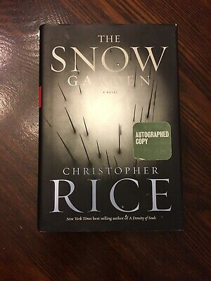 SIGNED The Snow Garden by Christopher Rice 1st Edition First Printing 2001
