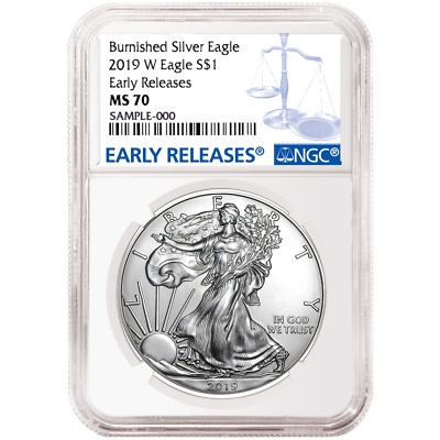 2019-W Burnished $1 American Silver Eagle NGC MS70 Blue ER Label