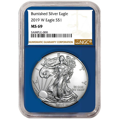 2019-W Burnished $1 American Silver Eagle NGC MS69 Brown Label Blue Core