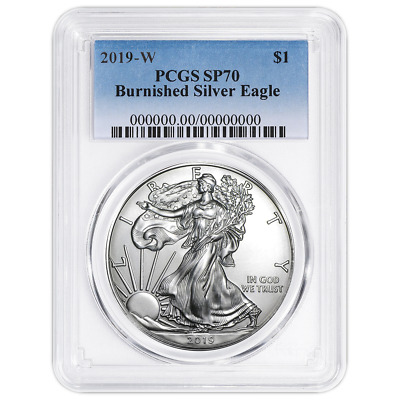 2019-W Burnished $1 American Silver Eagle PCGS SP70 Blue Label