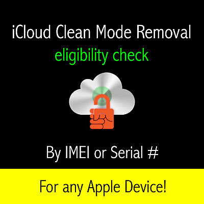 Apple iCloud CLEAN mode removal eligibility check