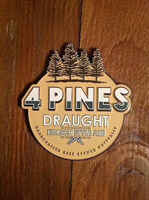 4 Pines Draught Kolsch Style Ale,  Metal Decal Brand New