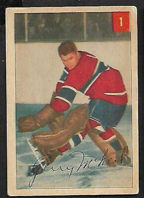 1954-55 PARKHURST NHL HOCKEY: #1 GERRY McNEIL - GOALIE, MONTREAL CANADIENS