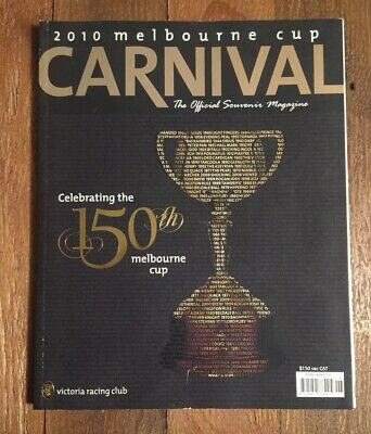 2010 Melbourne Cup Souvenir Edition 150th Anniversary Official Magazine