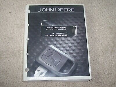 John Deere Used GX325 GX335 GX345 Tech Manual TM1973 B18