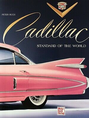 Cadillac - Standard of the World.Peter Ruch