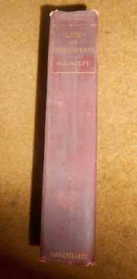 A Life Of William Shakespeare William J. Rolfr Illustrated Antique Book 1904