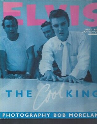 Elvis Presley The Cool King 1989 Ger Rijff 144 Page +190 Photos Hardcover Scellé