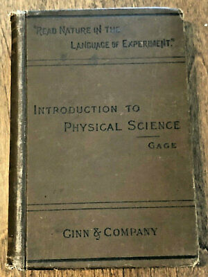 Introduction to Physical Science Gage 1892 Physics Science Antique Book