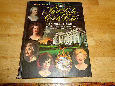 1969 The First Ladies Cook Book : Favorite Recipes of All the Presidents - USA