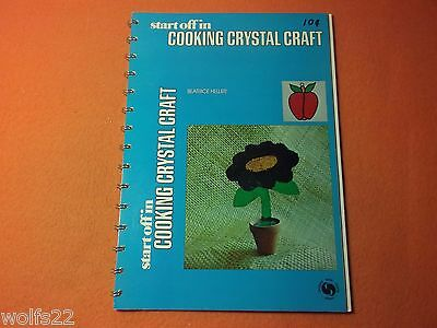 Cooking Crystal Craft by Heller, Beatrice ~ PB G