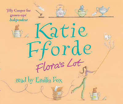 Flora's Lot (Katie Fforde) read by Emilia Fox CD AUDIO BOOK 3 DISC SET audiobook