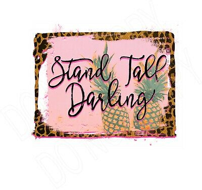 Stand Tall Darling water slide decal ready to use