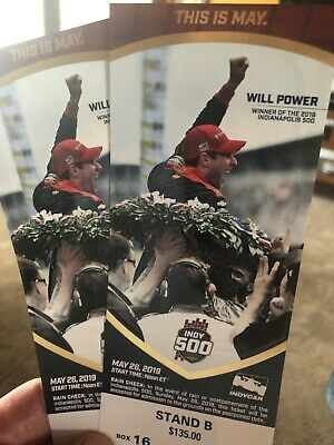 (2) 2019 Indianapolis / Indy 500 Tickets Stand B Row Y Turn 1