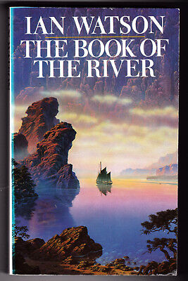 The Book Of The River, Ian Watson, Good, Paperback