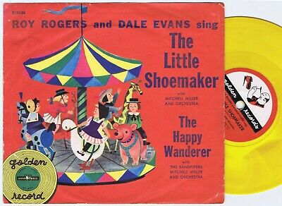 """ROY ROGERS & DALE EVANS Sing The Little Shoemaker US 6"""" 78PS 1953 Yellow Wax."""