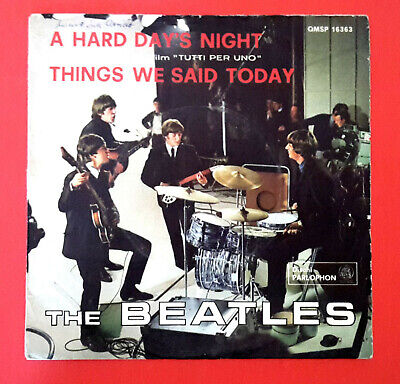 The Beatles  (45 Rpm - Italy) Qmsp 16363 - A Hard Days Night  (Rare Black Label)
