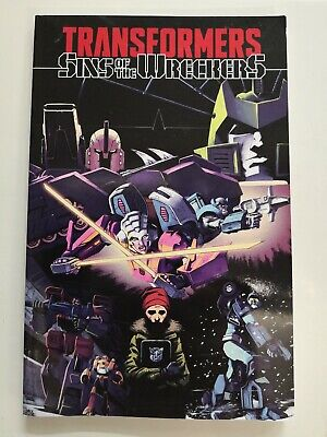 Transformers Sins Of The Wreckers TPB, Graphic Novel. Nick Roche, John Barber.