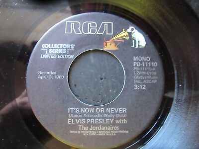 45 RPM Record  ELVIS PRESLEY  It's Now Or Never      MINT Collectors Series