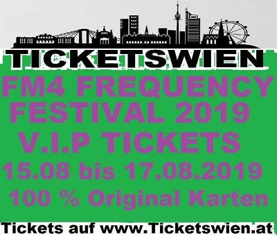FM4 Frequency Festival 2019 V.I.P. TICKETS August 2019 TICKETSWIEN