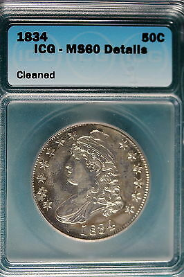 1834 ICG MS60 Details Cleaned Capped Bust Half Dollar!! #B5954