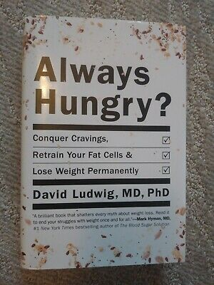 Always Hungry? : Conquer Cravings, Retrain Your Fat Cells, and Lose Weight Perm…